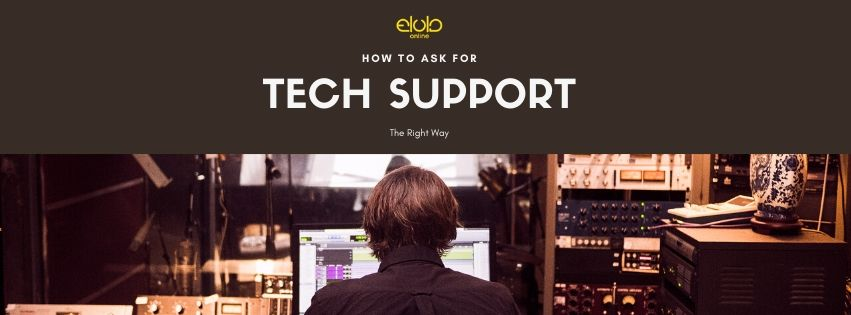 How To Ask For Tech Support The Right Way
