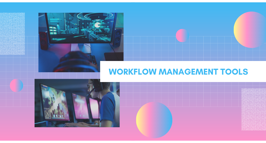Workflow Management Tools