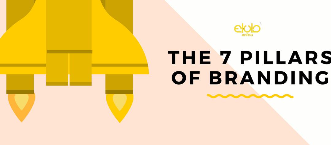 The 7 Pillars of Branding