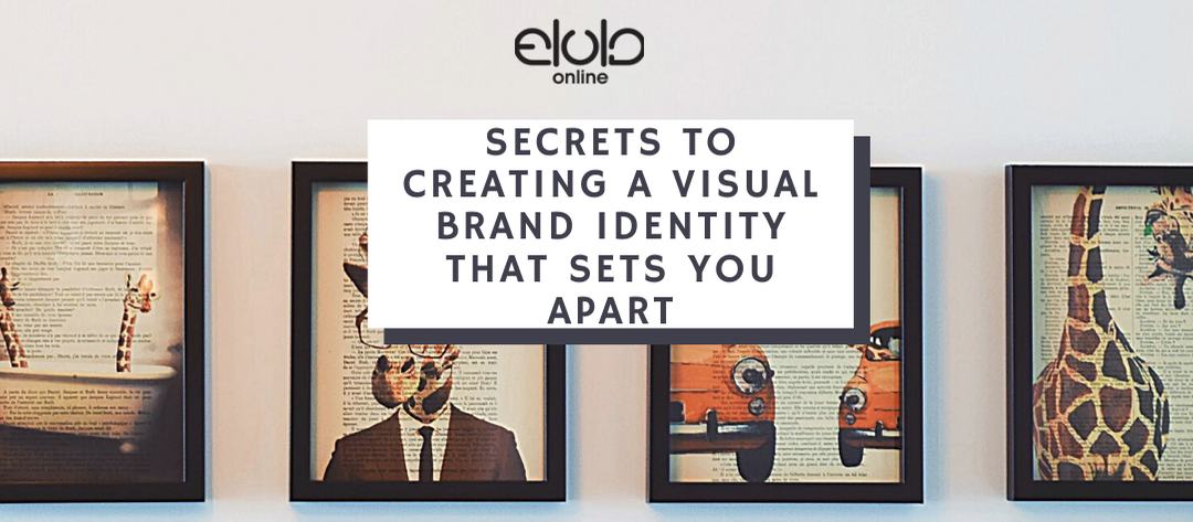 Secrets to Creating a Visual Brand Identity That Sets You Apart