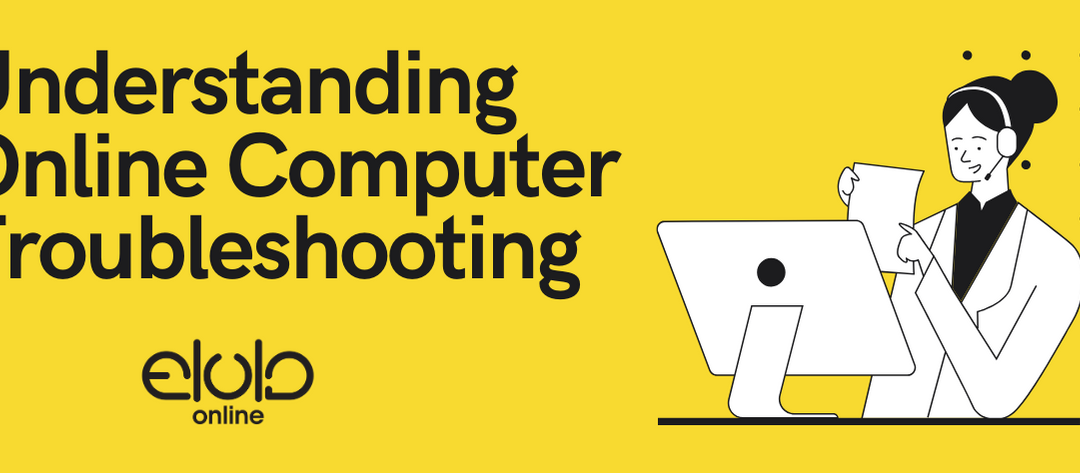 Understanding Online Computer Troubleshooting