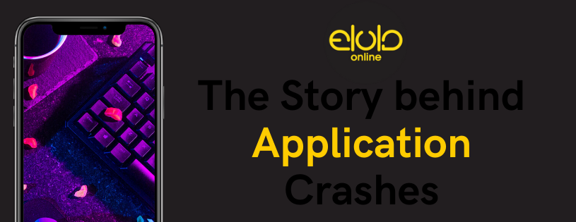 The Story behind Application Crashes