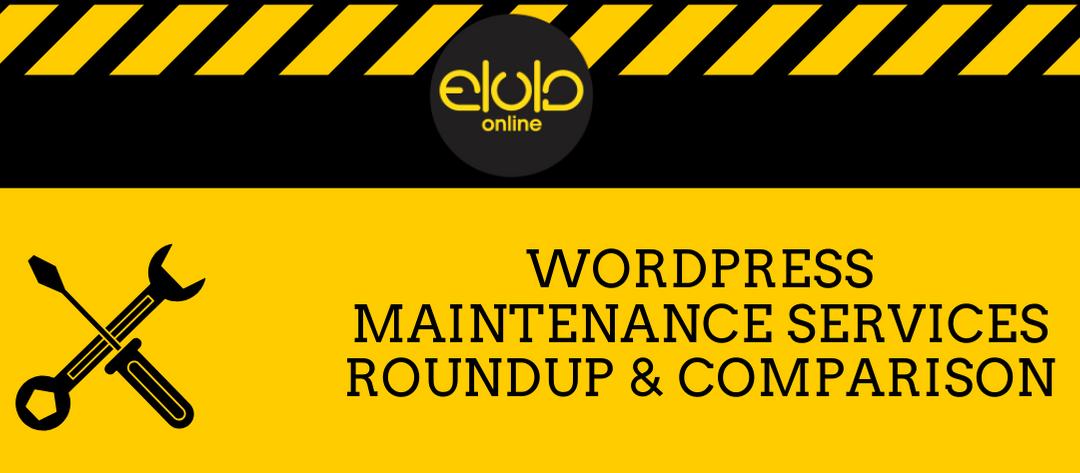 WordPress Maintenance Services Roundup & Comparison
