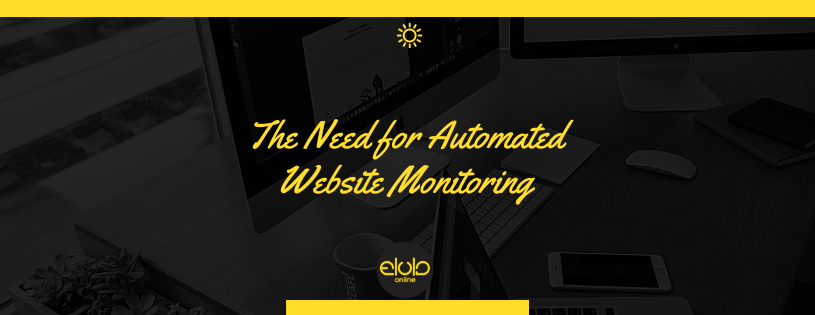 The Need for Automated Website Monitoring